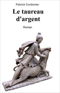 Couverture du roman Le taureau d'argent